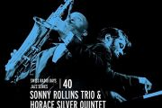 Sonny Rollins Trio/Horace Silver Quintet: Live in Zurich/Swiss Radio Days – Vol. 40 (TCB)