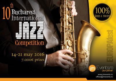 10th Bucharest International Jazz Competition & Festival 2016